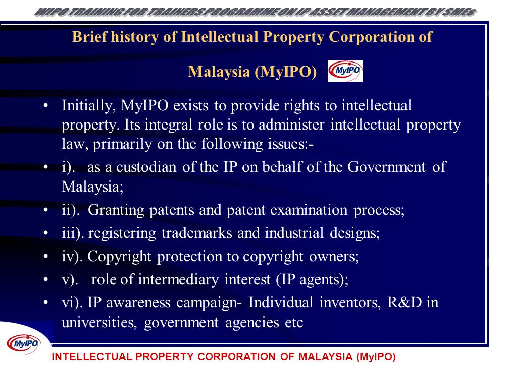 Brief history of Intellectual Property Corporation of Malaysia (MyIPO)