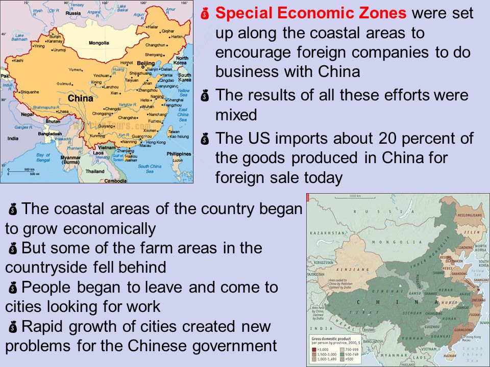 Special Economic Zones were set up along the coastal areas to encourage foreign companies to do business with China