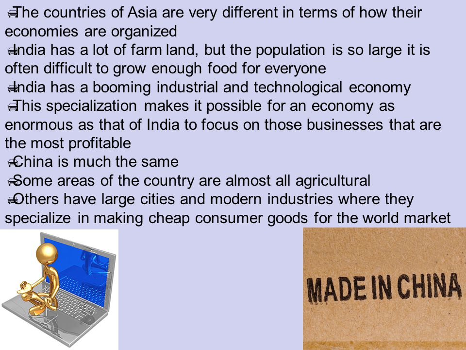 The countries of Asia are very different in terms of how their economies are organized