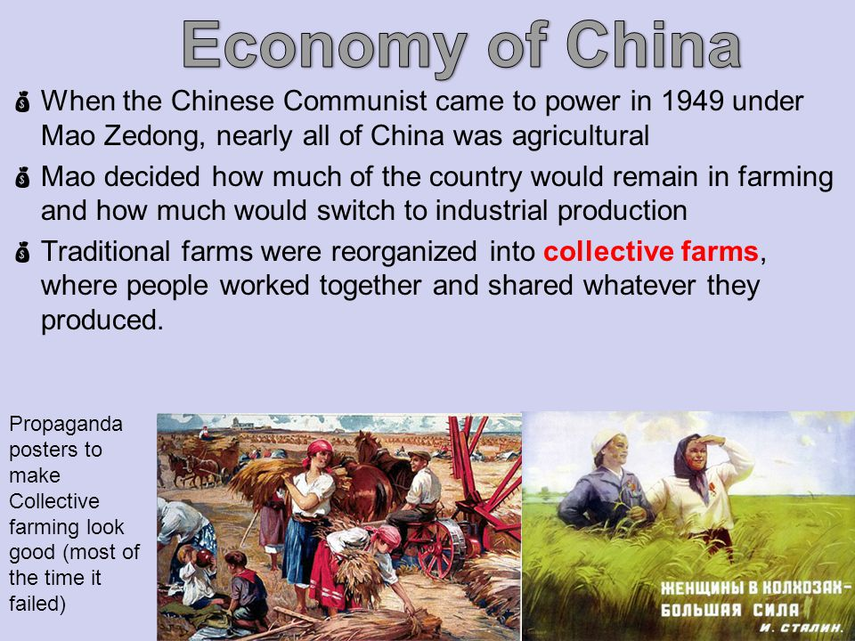 Economy of China When the Chinese Communist came to power in 1949 under Mao Zedong, nearly all of China was agricultural.