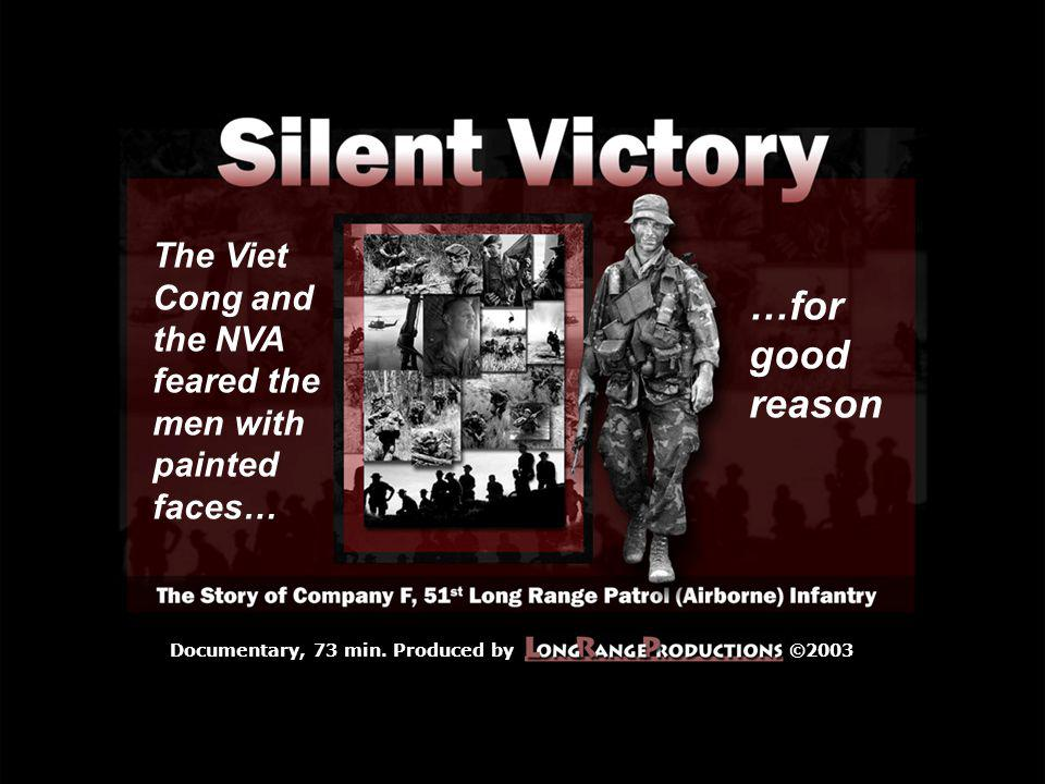 The Viet Cong and the NVA feared the men with painted faces…