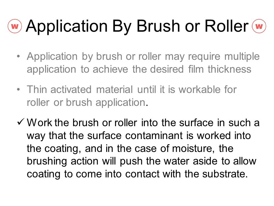 Application By Brush or Roller