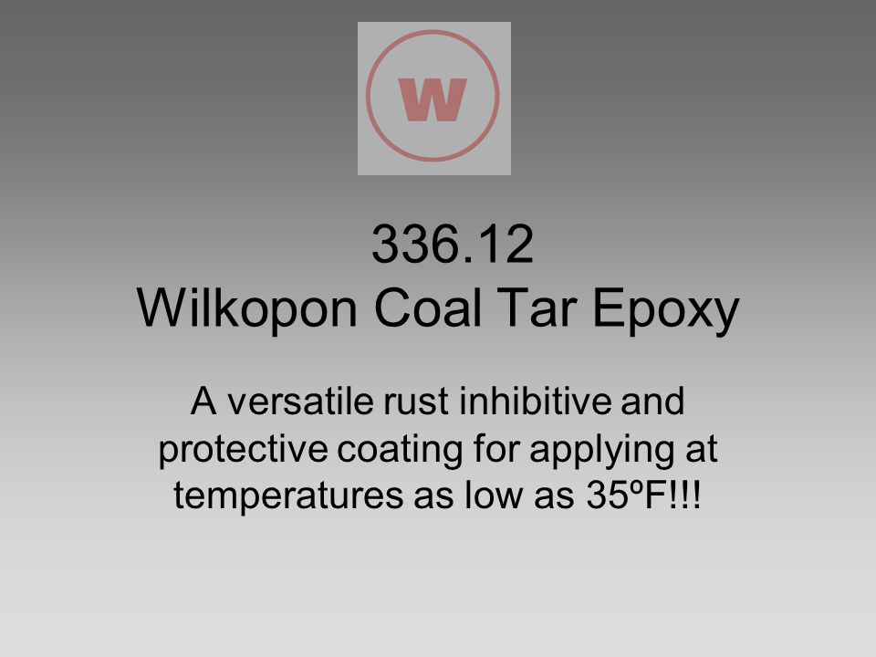 336.12 Wilkopon Coal Tar Epoxy