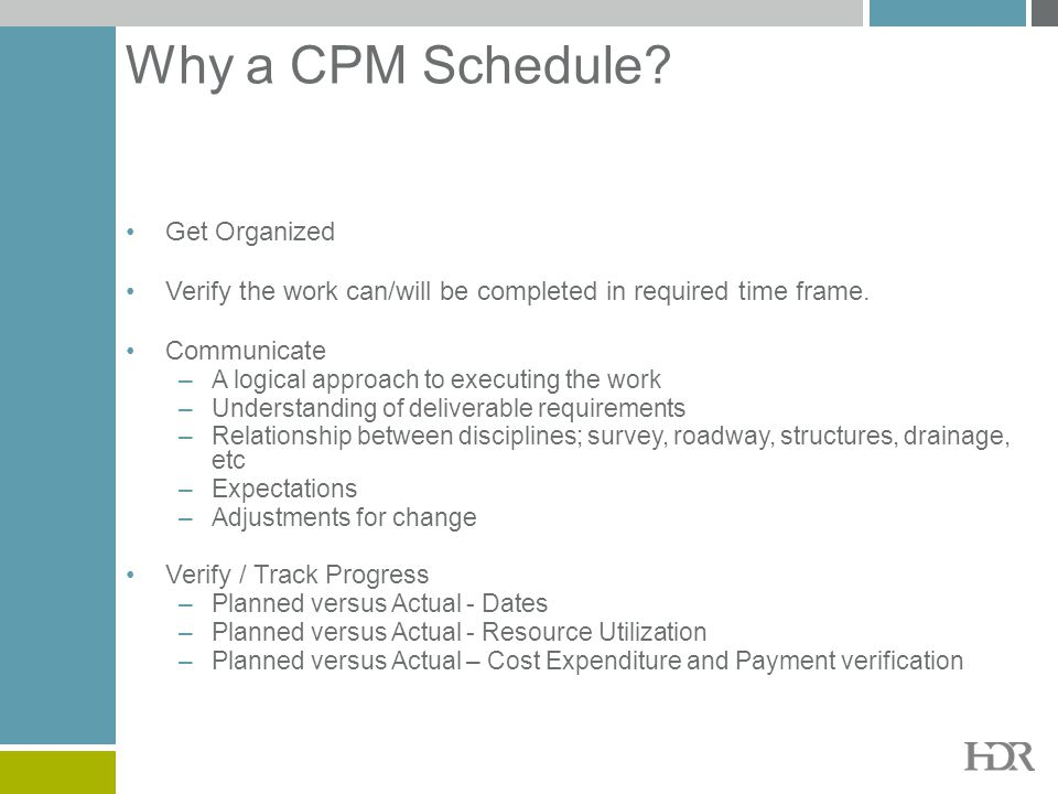 Why a CPM Schedule Get Organized