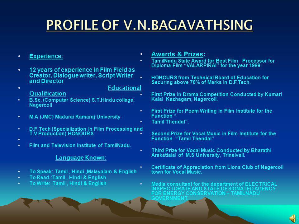 PROFILE OF V.N.BAGAVATHSING
