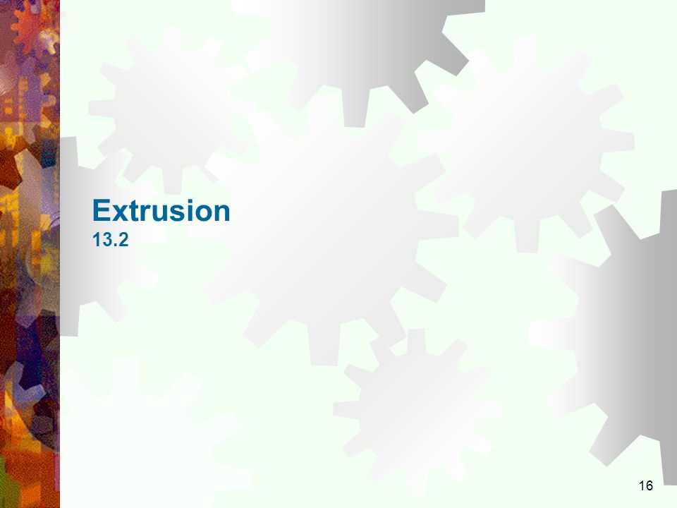 Extrusion 13.2