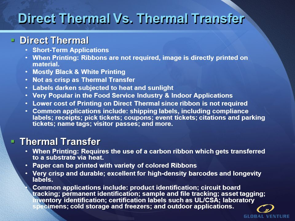 Direct Thermal Vs. Thermal Transfer