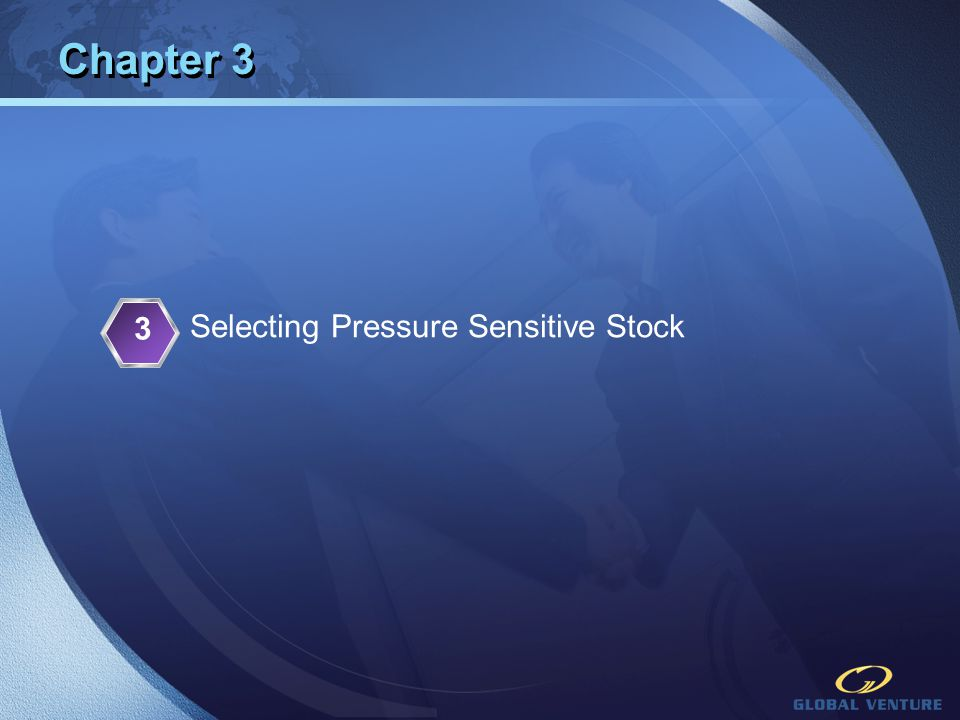 Chapter 3 3 Selecting Pressure Sensitive Stock