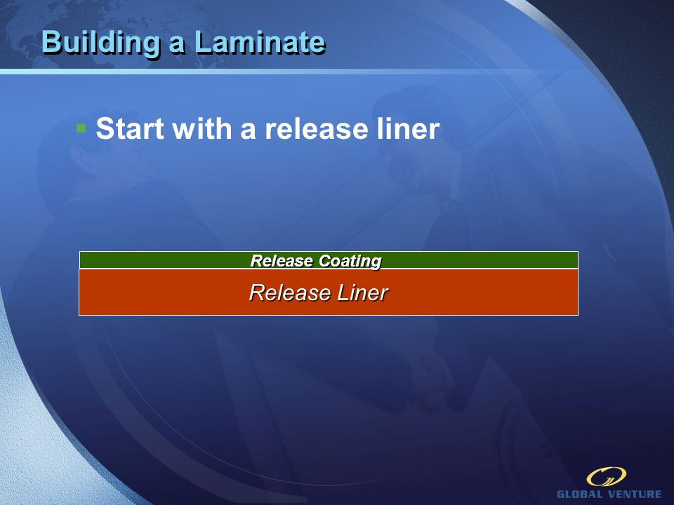 Start with a release liner