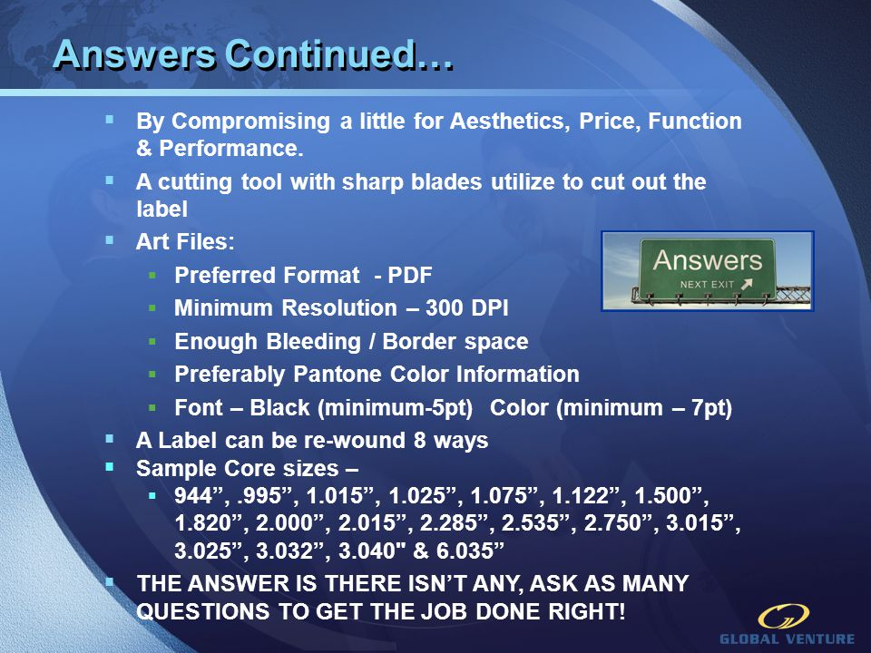 Answers Continued… By Compromising a little for Aesthetics, Price, Function & Performance.
