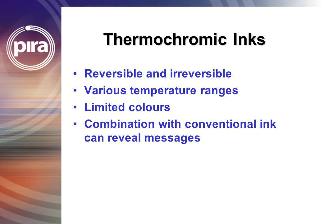 Thermochromic Inks Reversible and irreversible