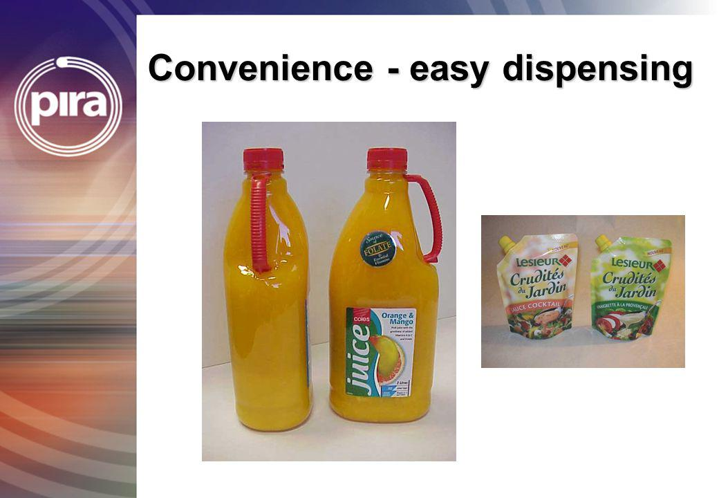 Convenience - easy dispensing
