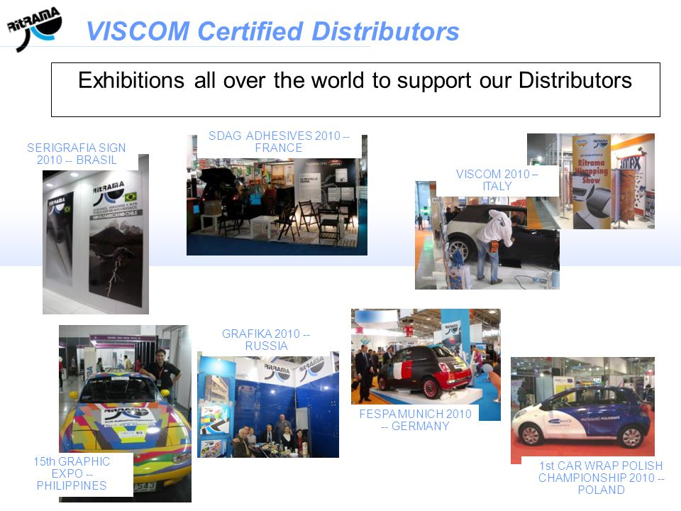 Exhibitions all over the world to support our Distributors