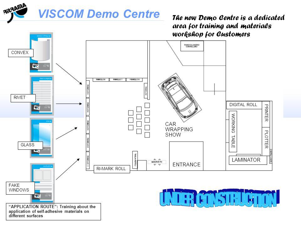 VISCOM Demo Centre UNDER CONSTRUCTION