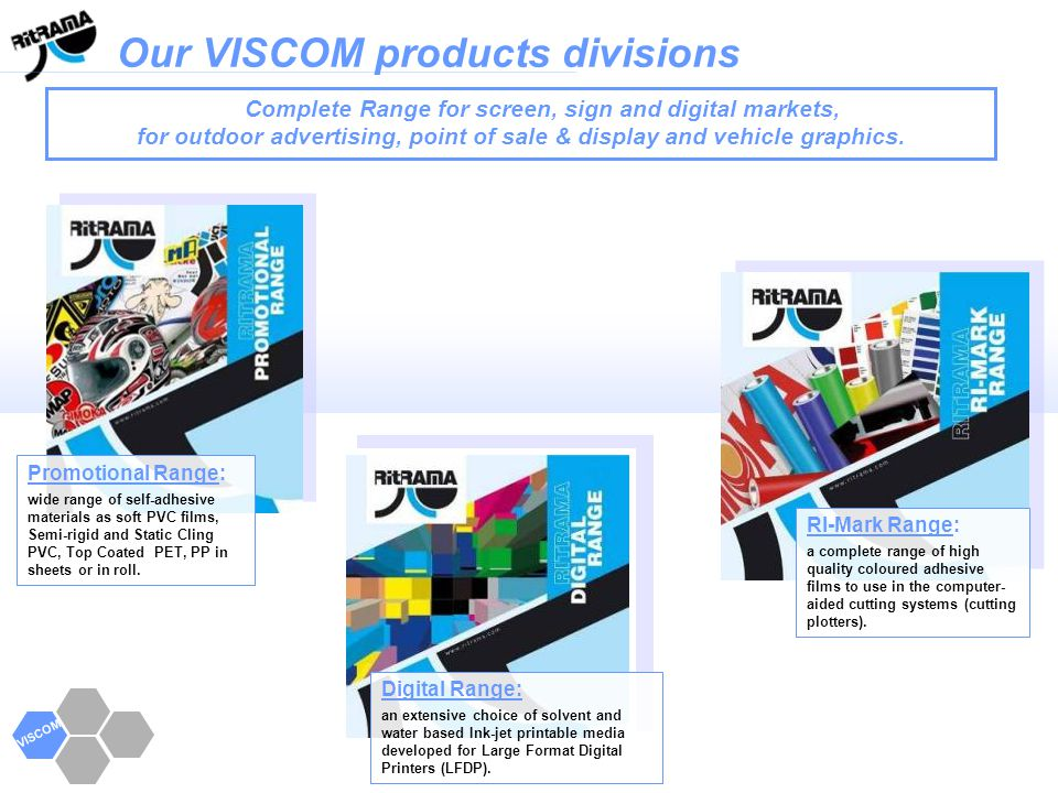 Our VISCOM products divisions