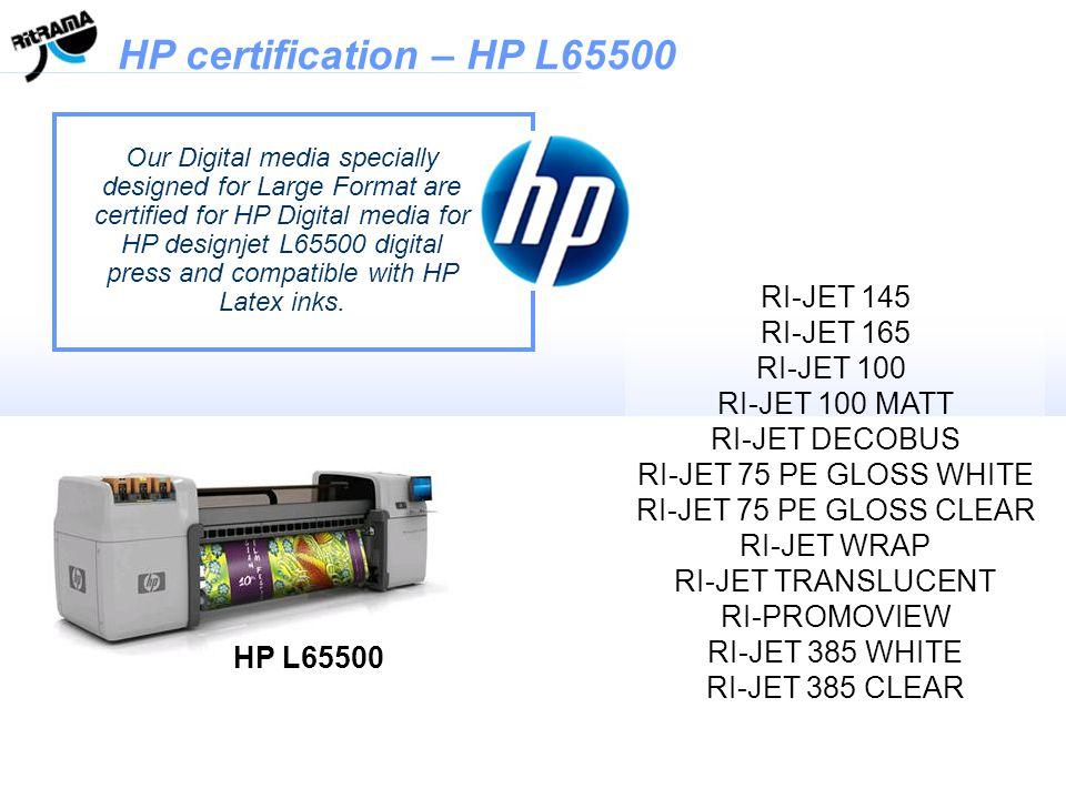 HP certification – HP L65500 RI-JET 145 RI-JET 165 RI-JET 100
