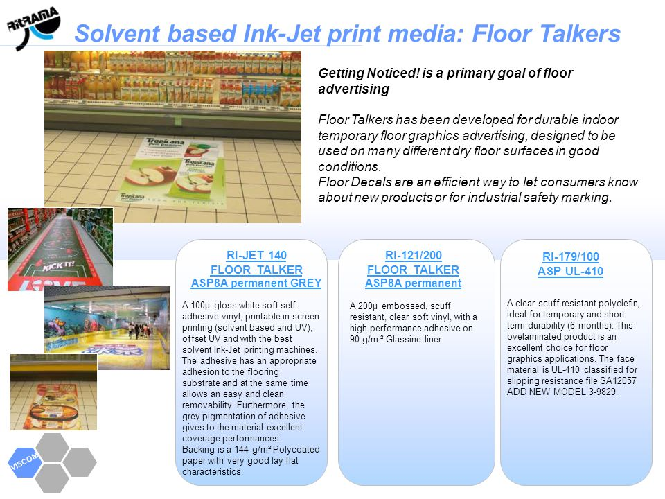 Solvent based Ink-Jet print media: Floor Talkers