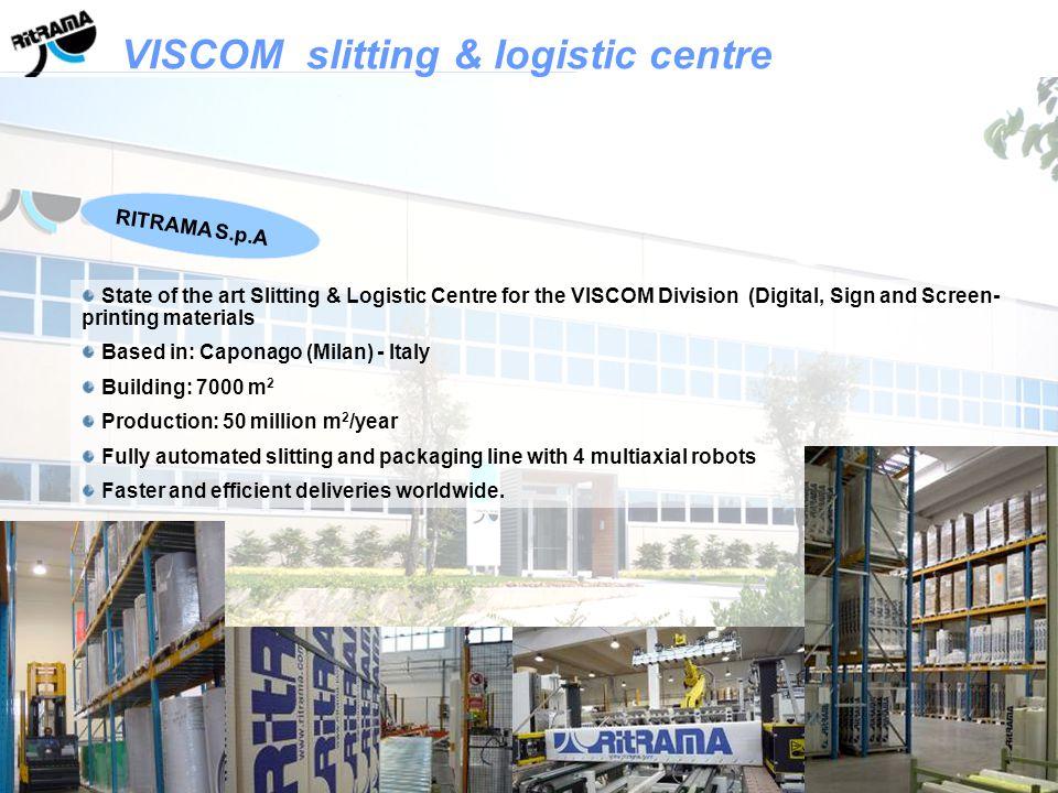 VISCOM slitting & logistic centre