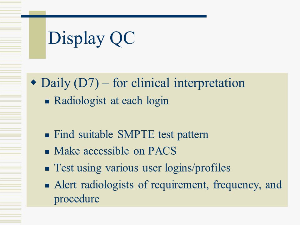 Display QC Daily (D7) – for clinical interpretation