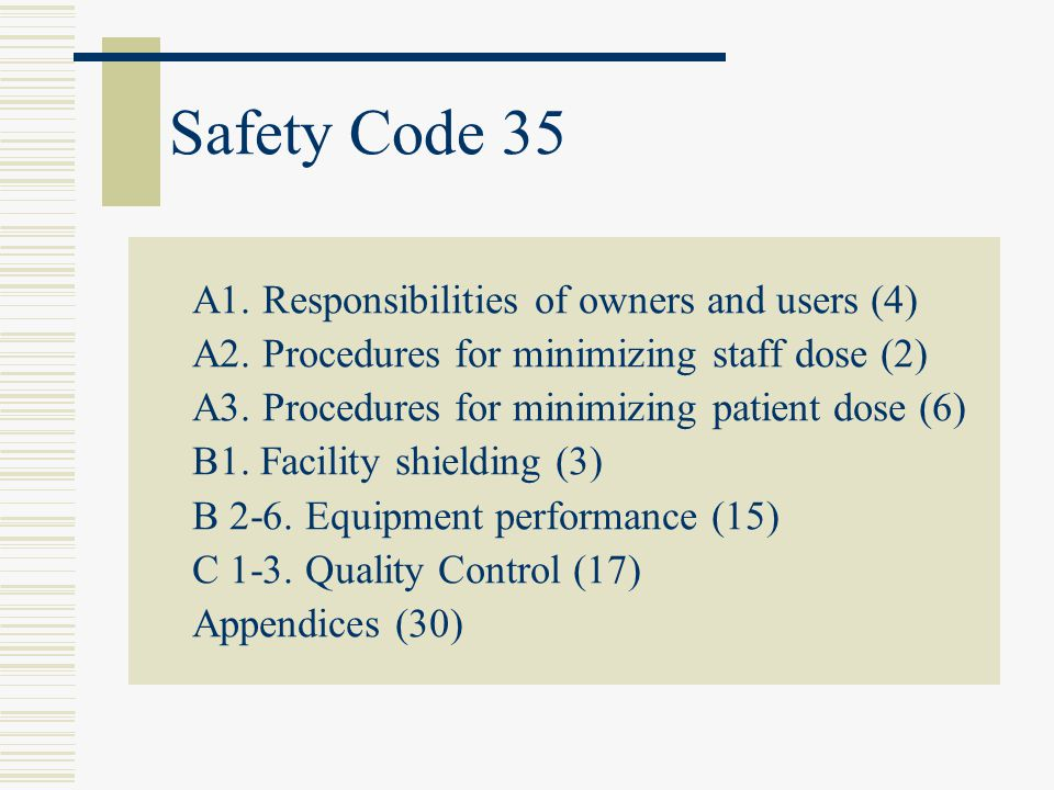 Safety Code 35 A1. Responsibilities of owners and users (4)