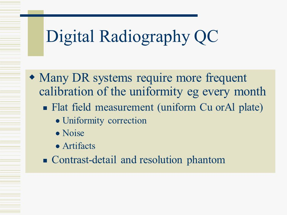 Digital Radiography QC