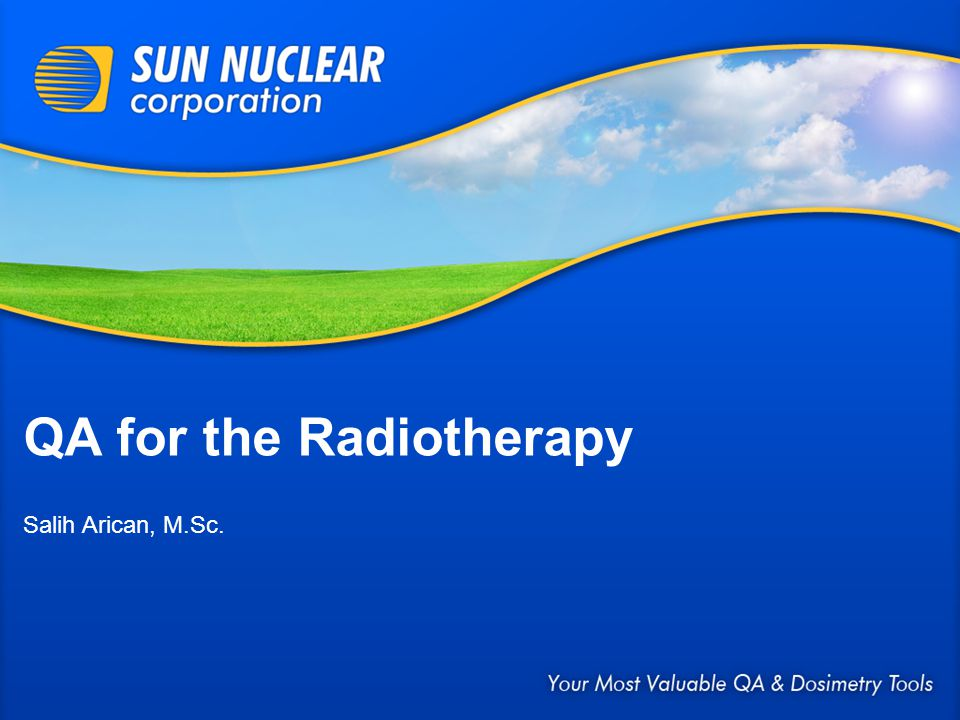 QA for the Radiotherapy