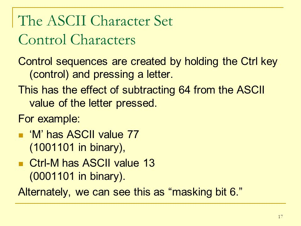 The ASCII Character Set Control Characters