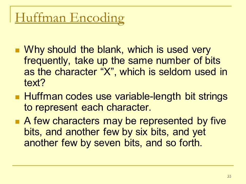 Huffman Encoding
