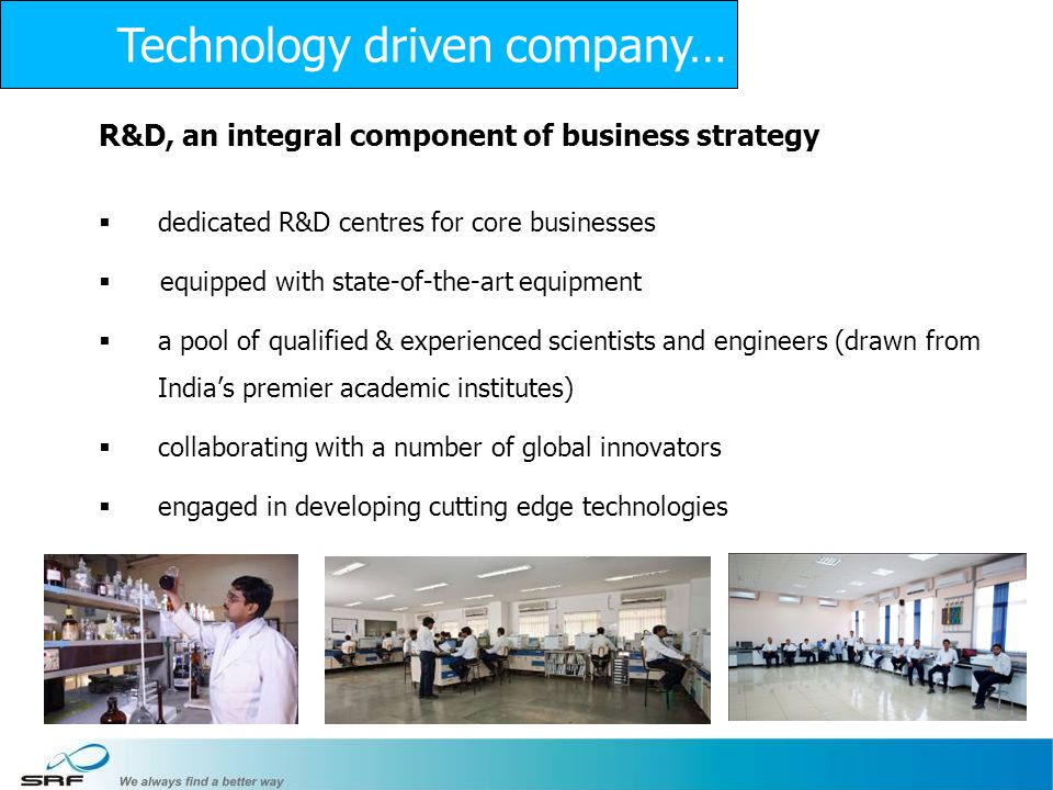 Technology driven company…