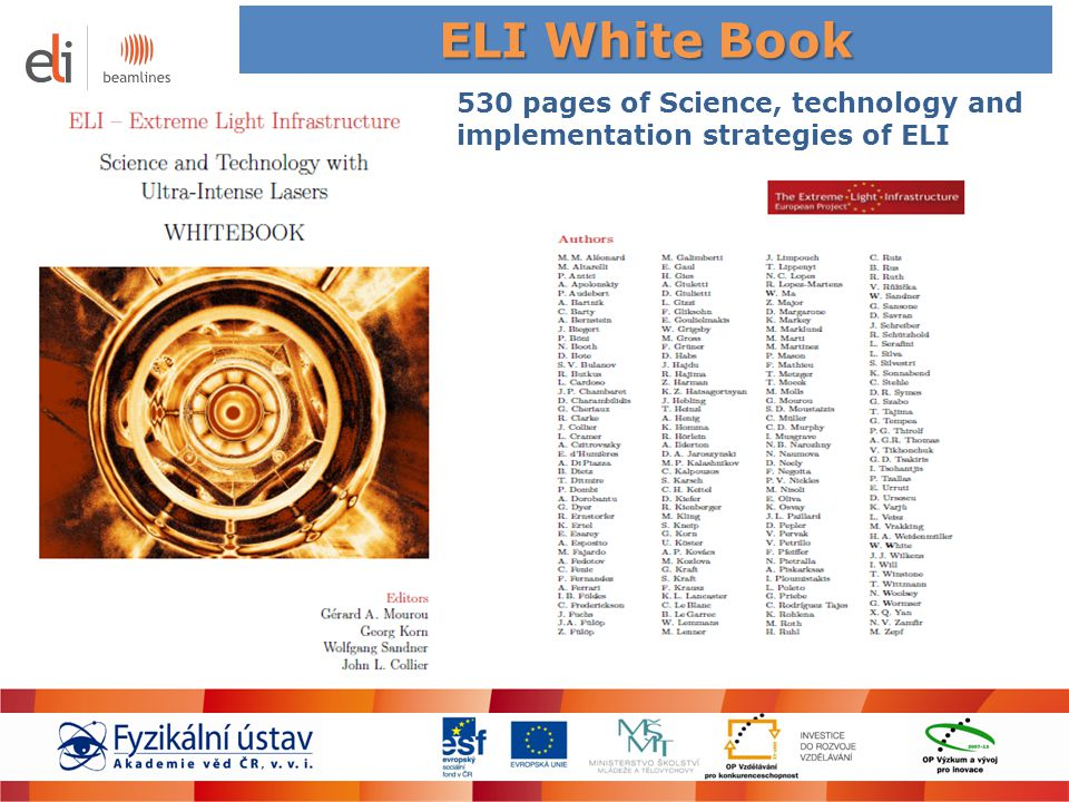 ELI White Book 530 pages of Science, technology and implementation strategies of ELI