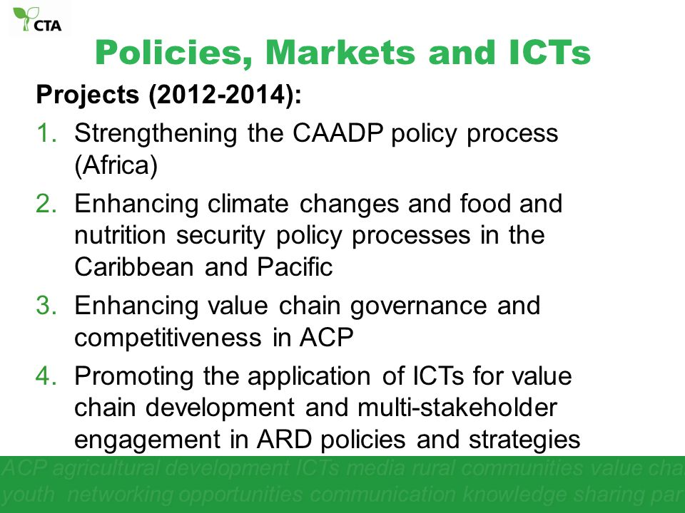 Policies, Markets and ICTs