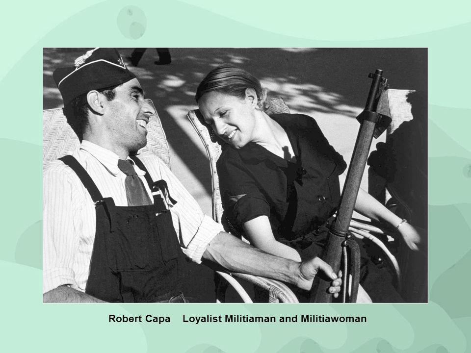 Robert Capa Loyalist Militiaman and Militiawoman