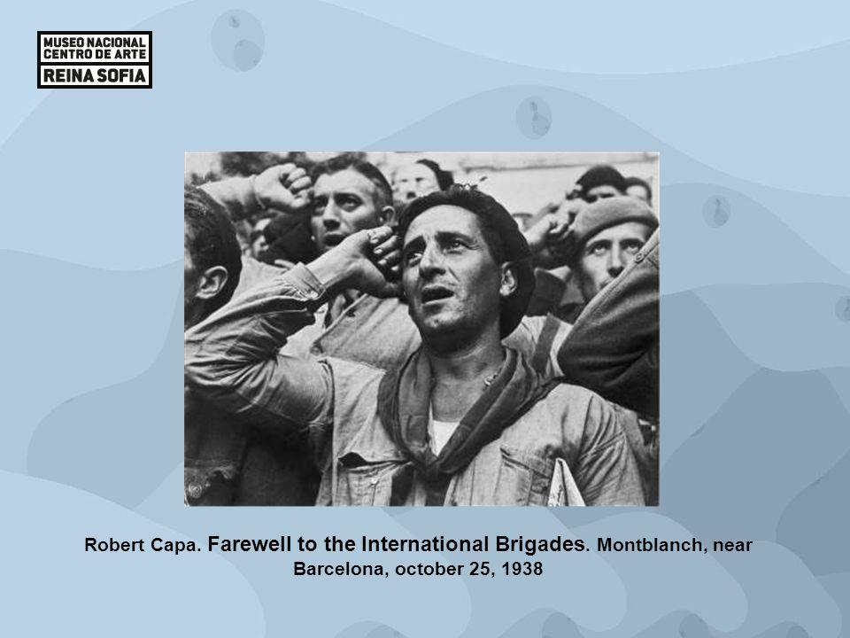 Robert Capa. Farewell to the International Brigades