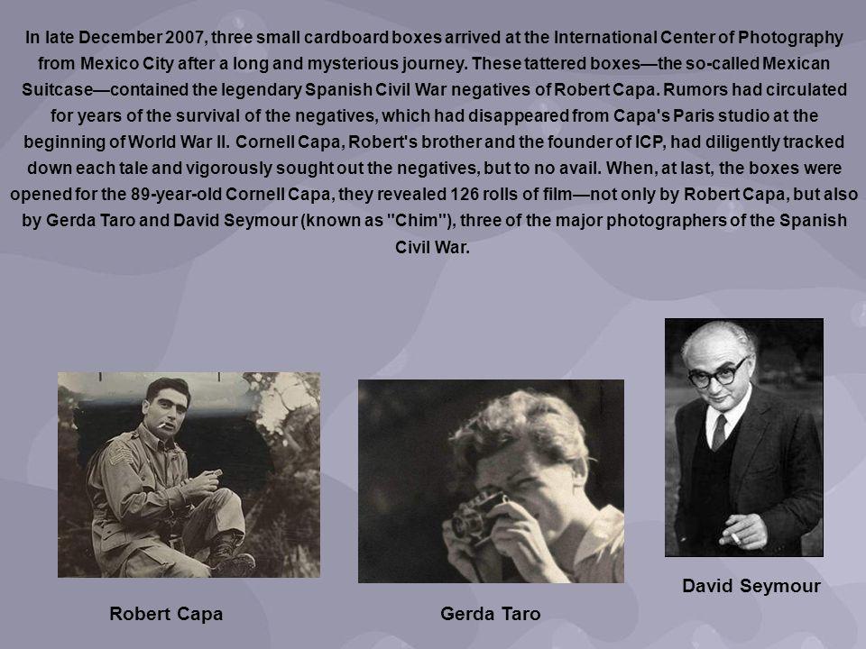 David Seymour Robert Capa Gerda Taro