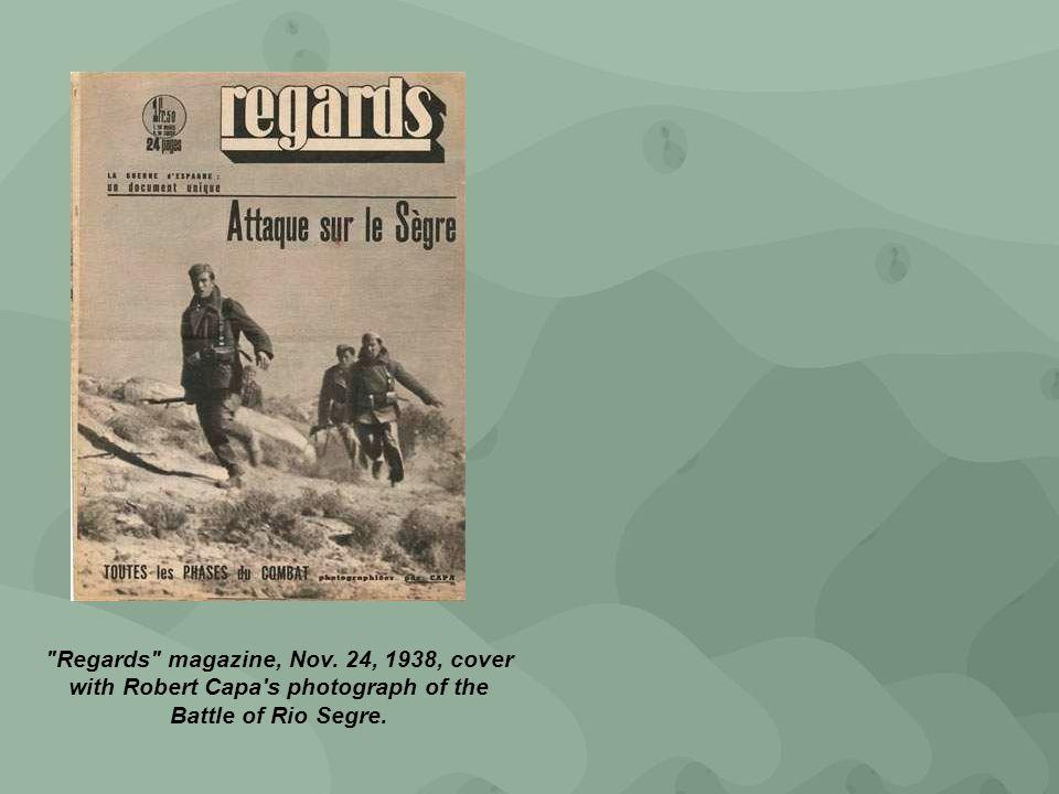 Regards magazine, Nov. 24, 1938, cover with Robert Capa s photograph of the Battle of Rio Segre.