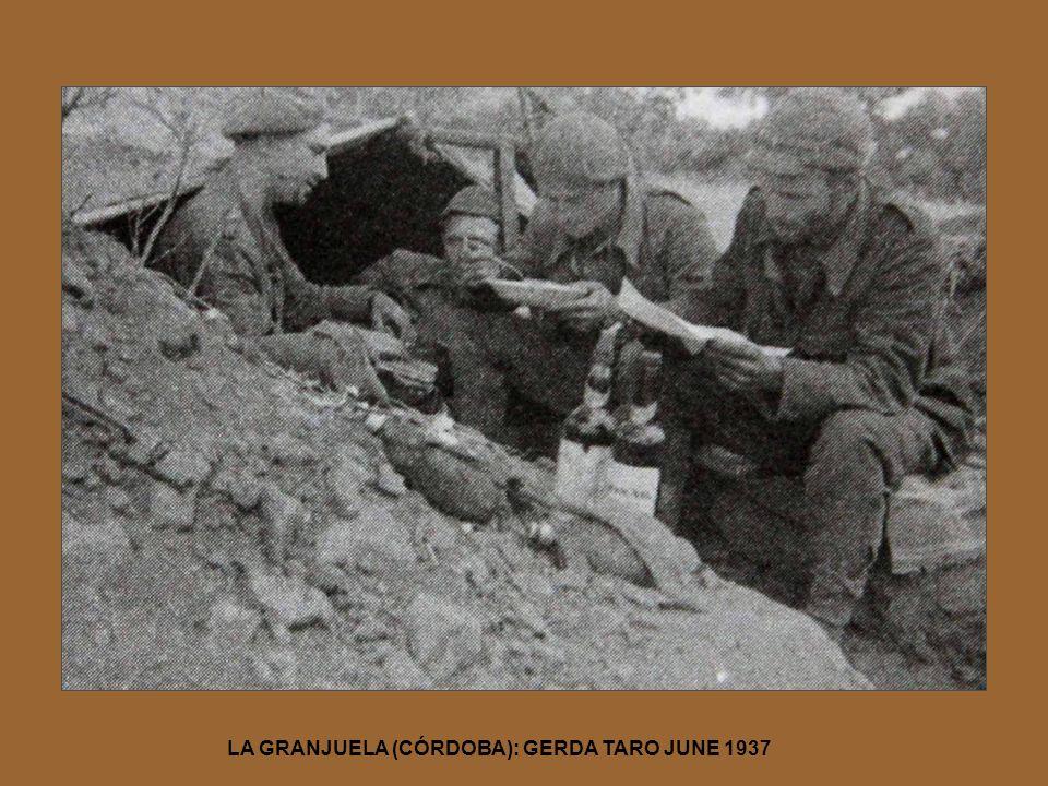 LA GRANJUELA (CÓRDOBA): GERDA TARO JUNE 1937