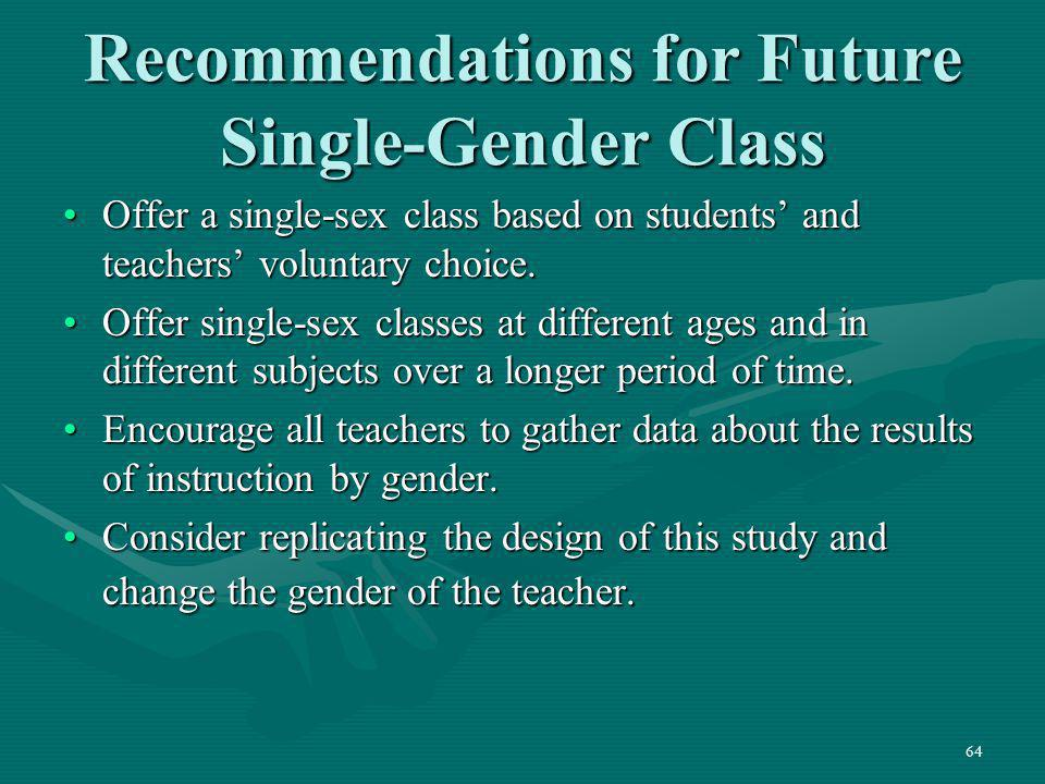 Recommendations for Future Single-Gender Class