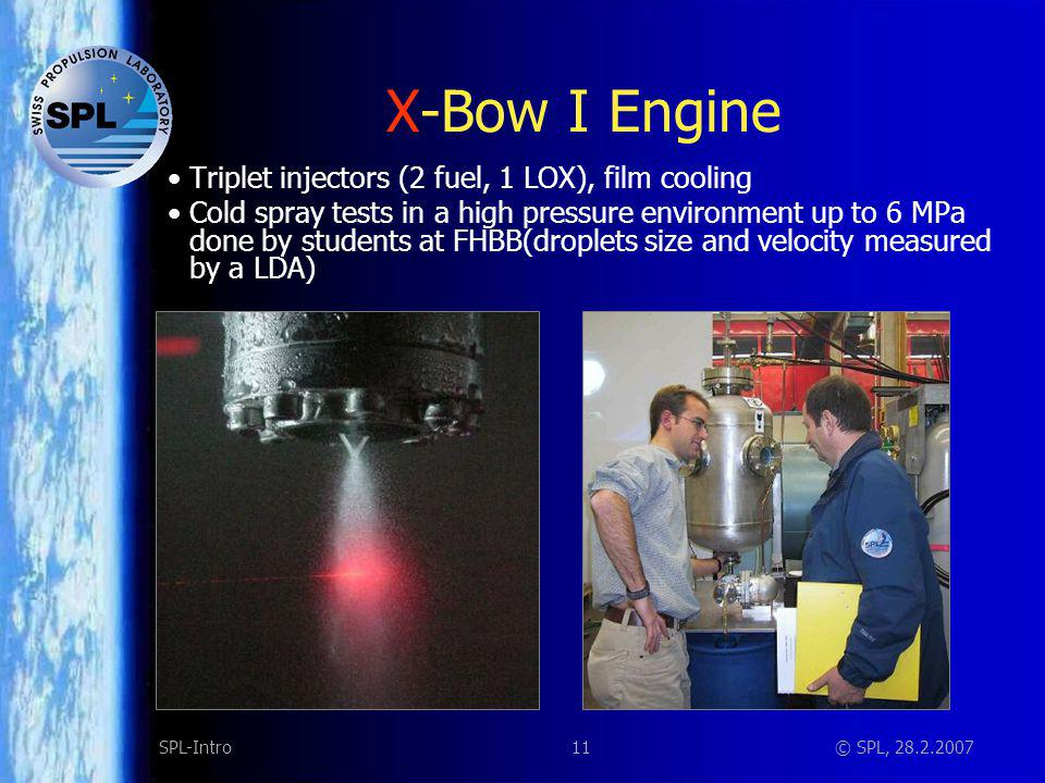 X-Bow I Engine Ablatively or regeneratively cooled combustion chamber
