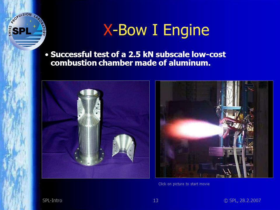 X-Bow I Engine Successful test of a 2.5 kN subscale low-cost combustion chamber made of aluminum. At full throttle…