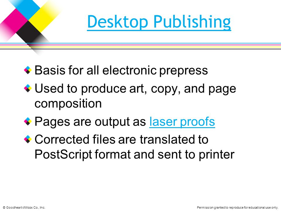 Desktop Publishing Basis for all electronic prepress