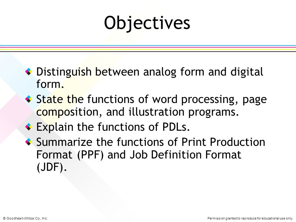 Objectives Distinguish between analog form and digital form.