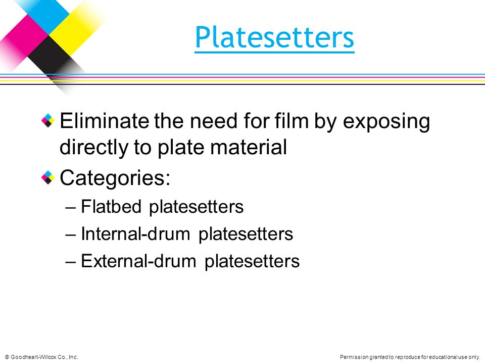 Platesetters Eliminate the need for film by exposing directly to plate material. Categories: Flatbed platesetters.