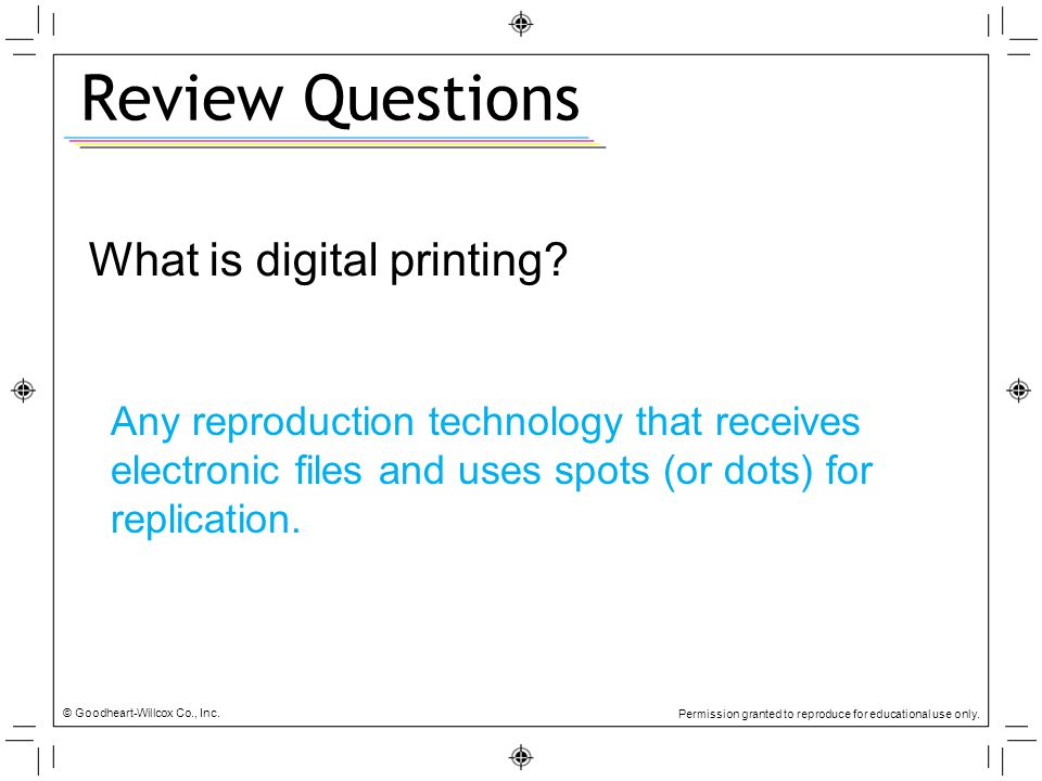 Review Questions What is digital printing