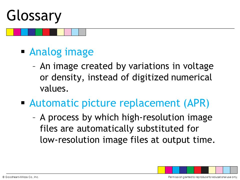 Glossary Analog image Automatic picture replacement (APR)