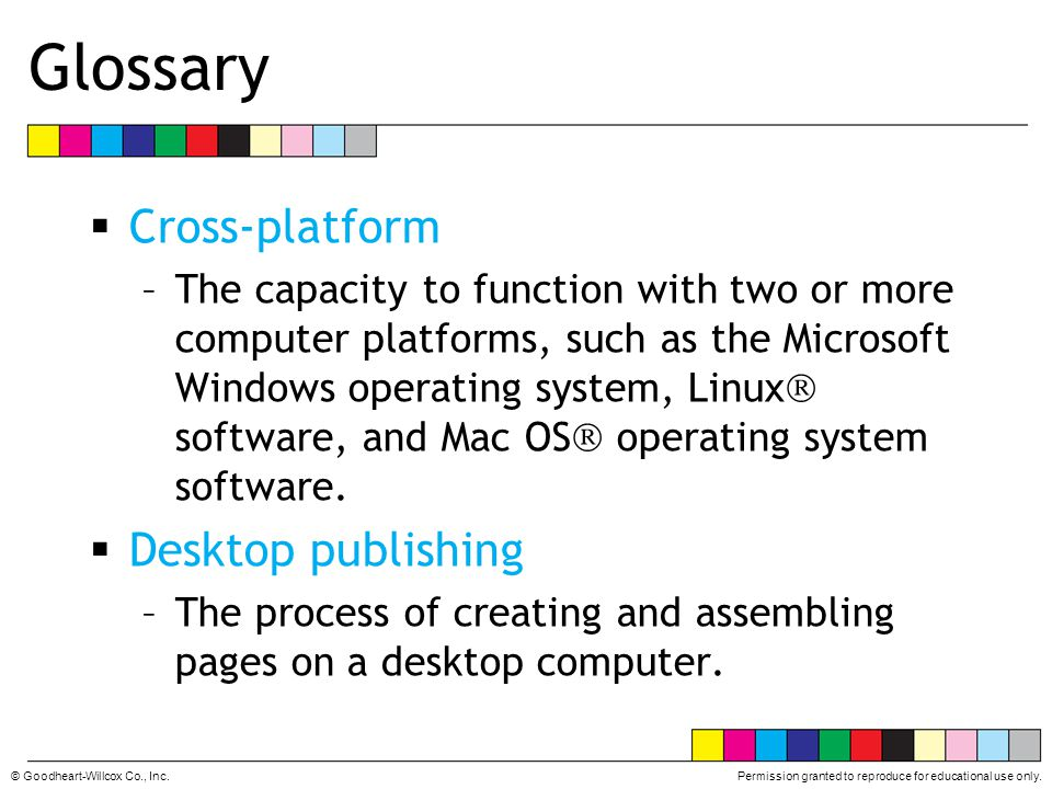 Glossary Cross-platform Desktop publishing