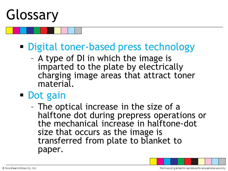 Glossary Digital toner-based press technology Dot gain