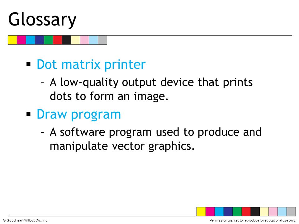 Glossary Dot matrix printer Draw program