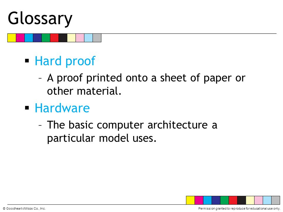 Glossary Hard proof Hardware