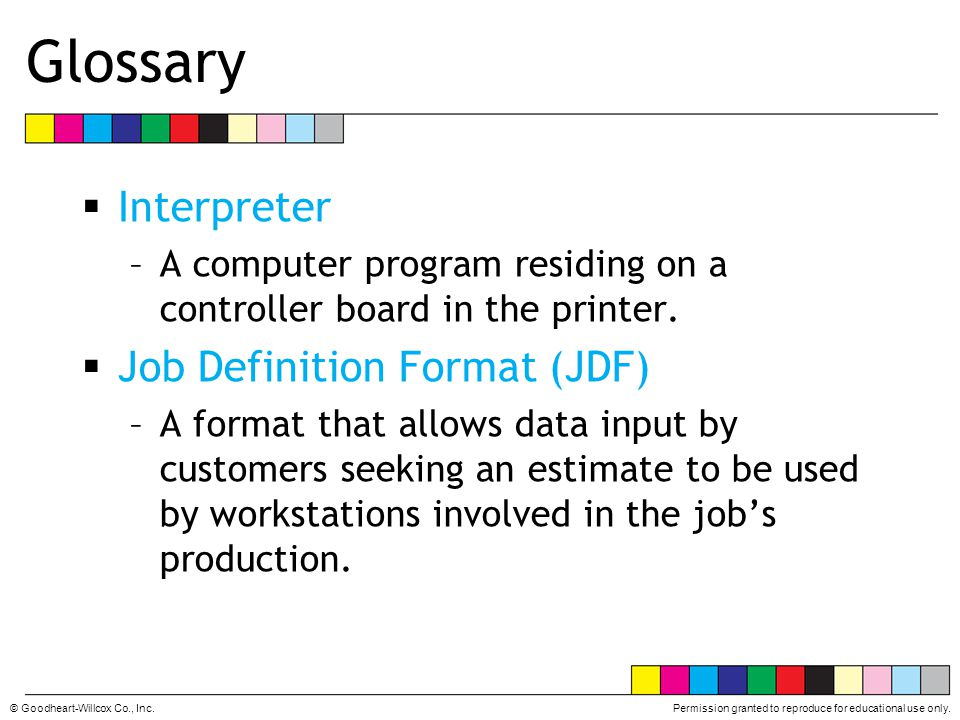 Glossary Interpreter Job Definition Format (JDF)