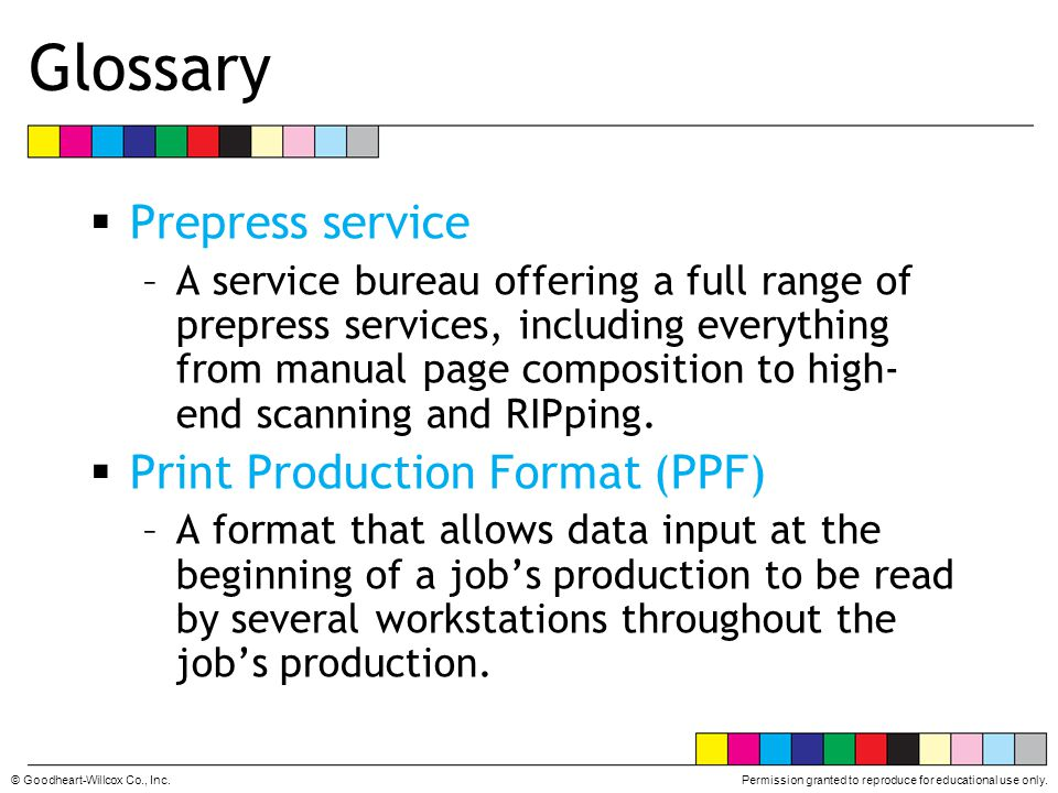 Glossary Prepress service Print Production Format (PPF)